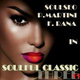 Soulful Classic Three 11