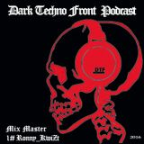 _Dark_Techno_Front_Podcast_#1_Ronny_KwiZt_