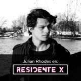 DJ Set Julian Rhodes Residente X