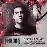 PHR3AK 2015 Mini Mix - Deathmachine