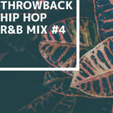 Throwback HipHop R&B Mix #4