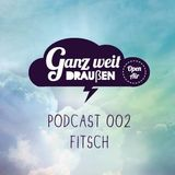 GWD Podcast 002 - Fitsch