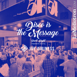 Disco Is The Message #8 w/ Lord Funk