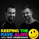Keeping The Rave Alive Episode 411 feat. Primeshock