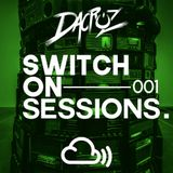 Switch On Sessions by Dacruz #001