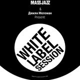 Koka Mass Jazz & Dukyan Meloman present 'White Label Session' vol 1