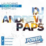 DJ Andrew Paps - Episode 1 - ★ LAUNCH ★ Power Mix Sessions