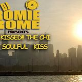 DJ ROMIE ROME - SUNKISSED!!! THE CHI BUT SOULFUL KISS
