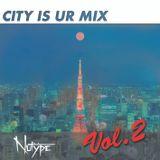 CITY is Ur MIX Vol.2