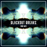_BLACKOUT BREAKS_ DNB MIX