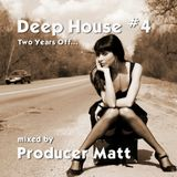 Two Years Off - New Deep House mix for October 2015