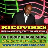 RICOVIBES ONE DROP REGGAE SHOW_APRIL 14TH 2014