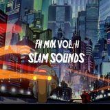 Fresh Habits Mix Vol. II – Slam Sounds
