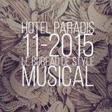 HOTEL PARADIS # 1115