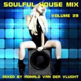 Soulful House Mix Volume 39
