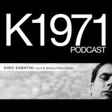 DINO SABATINI (Outis Music/Prologue) - K1971 PODCAST 2012 (www.k1971.com)