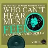 Who Can't Hear Must Feel Vol.1