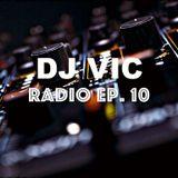 DJ VIC Radio. Ep. 10 - New Year's Mix