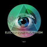 Alex Gee - Electro Constructivism Vol.1