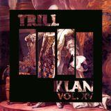 IGN*NT SH*T VOL. XV - TRILL KLAN