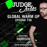 JUDGE JULES PRESENTS THE GLOBAL WARM UP EPISODE 738