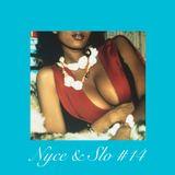 Nyce & Slo by Chima Hiro #14 (07/06/17)