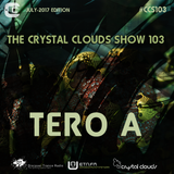 Tero A - The Crystal Clouds Show 103