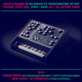 Si Finnegan (Tone Control) - Live at Soup Kitchen Manchester - Dec 2014