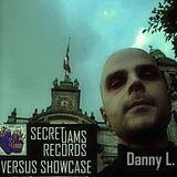 Secret Jams Records Versus Showcase - 04 - Danny L.- Crossfader Radio - 11.12.2013.
