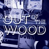 Leon Ridyard - Out of the Wood, Show 95