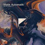 NYP™ 019 — Matik Automatik
