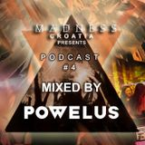 #MADNESS 2015 Podcast #4 Mixed by Powelus