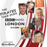 PIRATES TAKE OVER BBC RADIO LONDON - Tony Blackburn - 4-5-2009