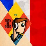 Tony Be Good - Emission 17 - Francophone