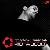 Physical Podcast V3.002 Mid Wooder Deejay Set Techno & Efx