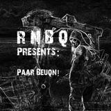 RNBQ Presents: Paar Beuq'n # 13 - Frenchcore s'il vous plaît