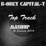 B-OBEY Capital-T  TOP TRACKS MASHUP 2014