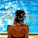 Una Beach House Facile Facile - Estate(?) 2014