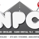 23a Puntata NPC 08/04/2013 - Kristall Radio