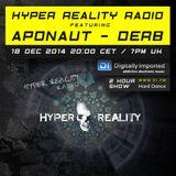Hyper Reality Radio 001 - Aponaut & Derb