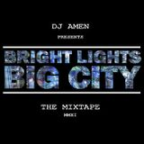 DJ Amen - Bright Lights, Big City II