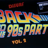 DJSURF BACK TO THE 90'S VOL. 2 -  MIXTAPE