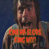 CINEMA SLOBS KING MIX