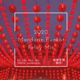 2020 Mandarin Funkot Relaymix by Japan Funkoters