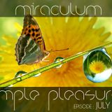 MiraculuM - Simple Pleasures 2012 July