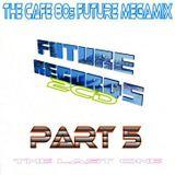 FutureRecords - Cafe 80s Megamix 5
