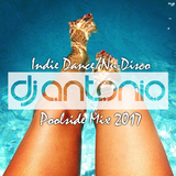 INDIE DANCE/NU-DISCO POOLSIDE MIX 2017