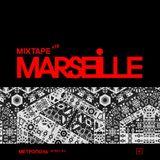 Mixtape #19 — Marseille