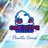 ONE DOPE WEEKEND: RENDEZVOUS IN D.R. pt. 1