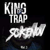 KING OF TRAP VOL 3